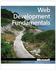 EXAM 98-363 WEB DEVELOPMENT FUNDAMENTALS By Microsoft Official Academic VG