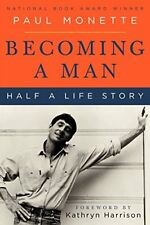 BECOMING A MAN HALF A LIFE STORY By Monette Paul **BRAND NEW**