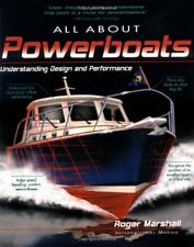 ALL ABOUT POWERBOATS UNDERSTANDING DESIGN AND PERFORMANCE By Marshall Roger Mint