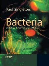 BACTERIA IN BIOLOGY, BIOTECHNOLOGY AND MEDICINE By Paul Singleton **BRAND NEW**
