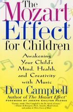 MOZART EFFECT FOR CHILDREN AWAKENING YOUR CHILDS MIND, HEALTH, By Don Mint