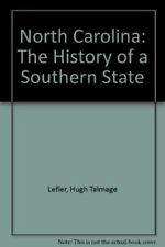 NORTH CAROLINA HISTORY OF A SOUTHERN STATE By Albert Ray Newsome - Hardcover