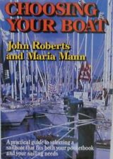 CHOOSING YOUR BOAT A PRACTICAL GUIDE TO SELECTING A SAILBOAT THAT By Maria NEW