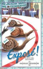 EXPOSE A VICKY HILL EXCLUSIVE By Hannah Dennison *Excellent Condition*