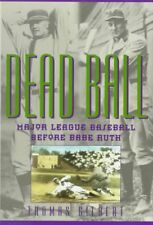 DEAD BALL MAJOR LEAGUE BASEBALL BEFORE BABE RUTH AMERICAN GAME By Thomas NEW