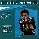DOROTHY NORWOOD - Better Days Ahead - CD - **Excellent Condition**