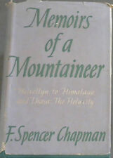 Chapman, F. Spencer .. Memoirs of a Mountaineer