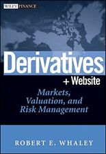 DERIVATIVES: MARKETS, VALUATION, AND RISK MANAGEMENT By Robert E. Whaley *Mint*