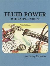 Fluid Power with Applications (5th Edition)