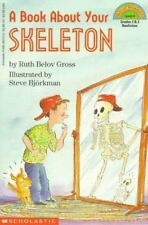 A Book about Your Skeleton (Hello Reader! (DO NOT USE, please choose level and b