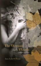WOMAN IN WOODS: LINKED STORIES By Ann Joslin Williams **Mint Condition**