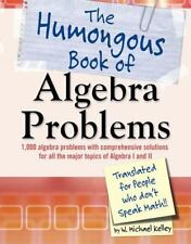 THE HUMONGOUS BOOK OF ALGEBRA PROBLEMS - KELLEY, W. MICHAEL - NEW PAPERBACK BOOK
