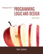 STARTING OUT WITH PROGRAMMING LOGIC AND DESIGN (4TH EDITION) By Tony Gaddis Mint