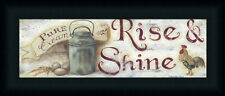 Rise & Shine by Pam Britton Primitive Country Sign Framed Art Print 18x6 Framed