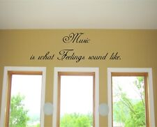 Music is what feelings sound like Vinyl Wall Art Words Decals Stickers Decor