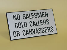 No Salesmen - Cold Callers - or Canvassers - Engraved Sign