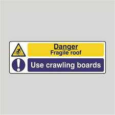Warning Signs 300x100mm Danger Fragile Roof / Use Crawling Boards Sign (09377)