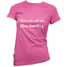 You Can Call Me Mrs Harding - Womens T-Shirt-11 Colours - Movie - Gift - T Shirt