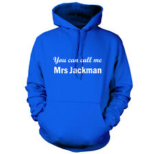 You Can Call Me Mrs Jackman - Unisex Hoodie -9 Colours- Movie - Gift - Hood