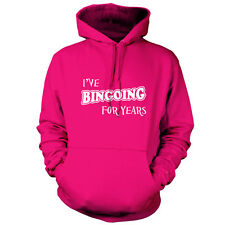 I've Bingoing For Years - Unisex Hoodie / Hooded Top - Bingo - House - 9 Colours