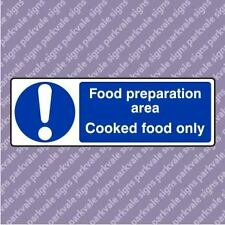 300x100 Food Prep Area Cooked Food Only Catering Sign (1599)