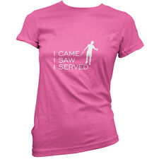 I Came I Saw I Served - Womens / Ladies T-Shirt - Tennis - Player - 11 Colours