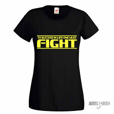 To Succeed In Life One Must Fight Women Shirt Wrestling Kick Boxing Judo