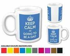 Keep Calm i'm Going to be a Dad Mug / Cup