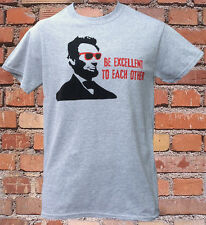 Bill and Ted inspired Abe Lincoln Be Excellent T-Shirt