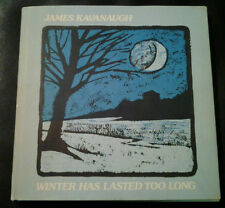 signed 1st edition,James Kavanaugh-Winter Has Lasted Too Long,illustrated poetry