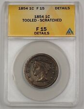 1854 US Braided Hair Large Cent Coin ANACS F-15 Details Tooled Scratched