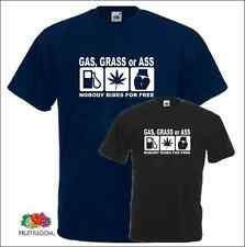 Gas Grass or Ass Nobody Rides for Free T-Shirt Biker Motorcycle Funny shirt