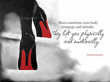 CHRISTIAN LOUBOUTIN Black Shoes ART PRINT, Fashion Quote, Gift, Wall Art