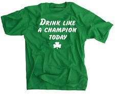 Drink Like A Champion Today Shirt St. Patrick's Day Notre Dame Funny Irish Green