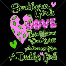 Fitted Shirt Southern Girl Always Be A Daddys Girl Rebel Rose Dixie Redneck Pink