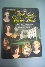 The First Ladies Cookbook New Edition  Vintage Collector's Hard Cover Cookbook