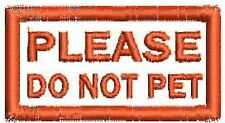 """Do Not Pet Service Dog Patch Small Working Dog Black White Patch 2"""" x 1"""""""