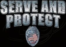 Police FITTED SHIRT Serve & Protect Officer Badge 911 Law Enforcement Cop Finest