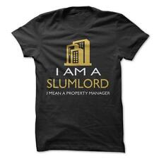 I Am A Slumlord - Funny T-Shirt Short Sleeve 100% Cotton Job Property Manager
