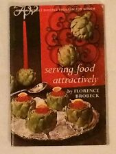 Amy Vanderbilt Success Program for Women Serving Food Attractively +color insert