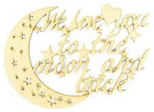 Laser cut 'We love you to the moon and back' quote sign
