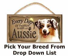 Every Day is Better with a (Pick You Dog Breed) (Coffee Theme) Wooden Dog Sign