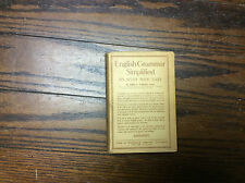 Vintage English Grammar Simplified - Its Study Made Easy by James Fernald  1916