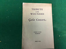 Tribute to the Wounded Gala Concert; Academy of Music Philadelphia,April 20,1945