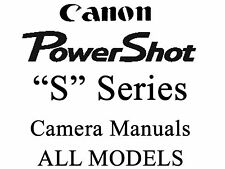 Canon Powershot Camera Guide Instruction Manual (ALL S MODELS)