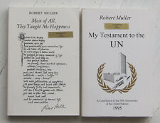 Robert Muller SIGNED My Testament to The UN & They Taught Me Happiness 2 Vols