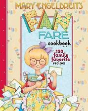 Mary Engelbreit's Fan Fare Cookbook : 120 Family Favorite Recipes by Mary...