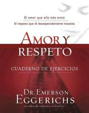 AMOR Y RESPETO / LOVE AND RESPECT - EGGERICHS, EMERSON - NEW PAPERBACK BOOK