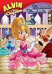 Alvin and the Chipmunks: Alvin and the Chipettes in Cinderella, Cinderella (DVD…