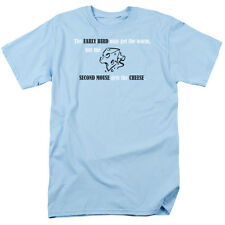 EARLY BIRD GETS WORM BUT SECOND MOUSE GETS THE CHEESE T-Shirt All Sizes